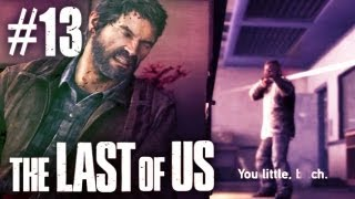 The Last Of Us Gameplay - Part 13 - It Can't End This Way...