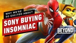 Why Sony Buying Spider-Man PS4 Developer Insomniac Has Us So Excited - Beyond Episode 603 by Beyond!