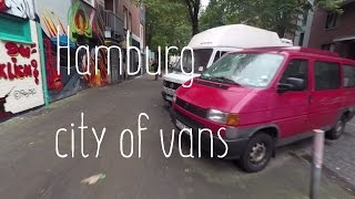 Vantastic - Germany Hamburg is a city of vans