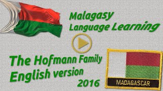 Whilst on Madagascar we will have to learn the national language: Malagasy. We have help from a language helper. And practice in the streets and on the ...