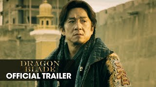 Nonton Dragon Blade  2015 Movie     Jackie Chan  John Cusack  Adrien Brody      Official Trailer Film Subtitle Indonesia Streaming Movie Download