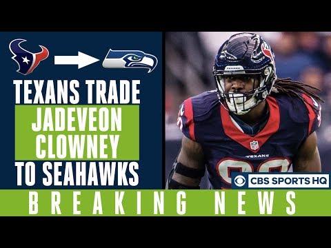 Video: Texans TRADE Jadeveon Clowney to Seahawks |