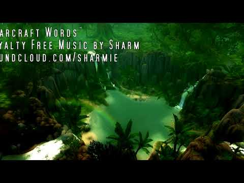 Sharm ~ Warcraft Words (Royalty Free Music)