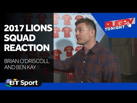 Brian O'Driscoll and Ben Kay react to 2017 Lions squad (видео)