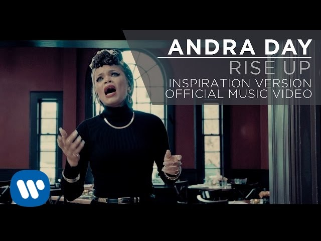 """Rise Up"" – Andra Day"