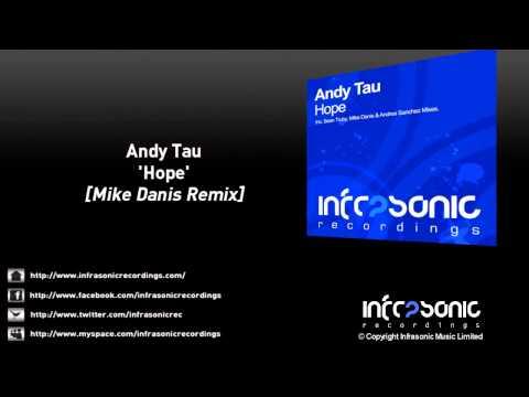 Andy Tau - Hope (Mike Danis Remix)
