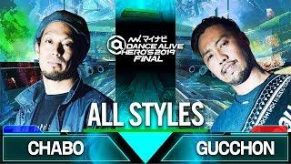 CHABO vs Gucchon – マイナビDANCE ALIVE HERO'S 2019 FINAL ALL STYLES QUARTER FINAL