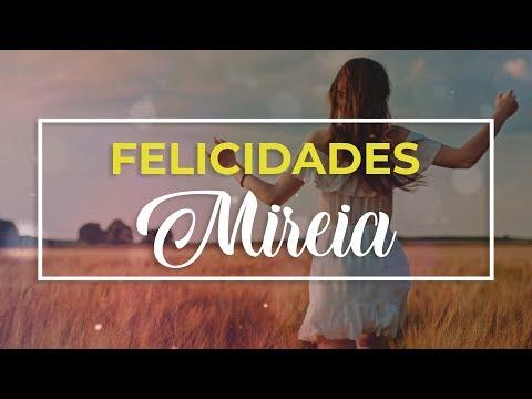Tarjetas de amor - Feliz cumpleaños Mireia   Felicitación de cumpleaños personalizada