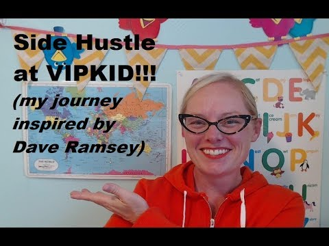 Side Hustle with VIPKID: Inspired by Dave Ramsey! By Teacher Jennie