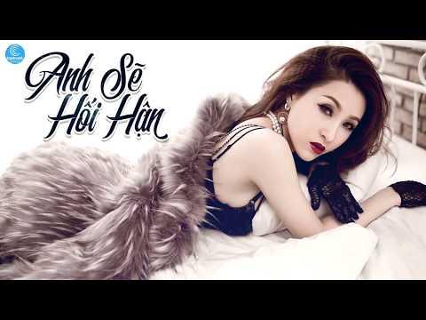 Vĩnh Thuyên Kim Remix 2018 - Bên Em Lần Cuối, Anh Sẽ Hối Hận - Nonstop Việt Mix 2018 - Thời lượng: 34 phút.