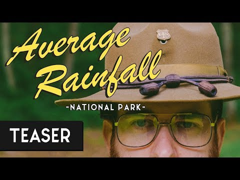Ranger Dave: Welcome To Average Rainfall National Park