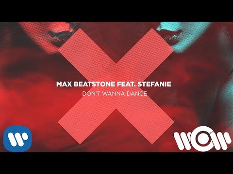 Max Beatstone Don't Wanna Dance Feat Stefanie
