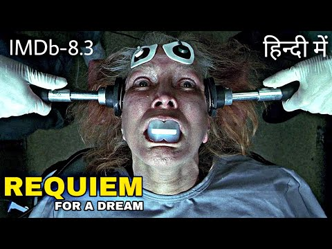 Requiem For A Dream (2000) Explained in Hindi | Requiem for a dream Ending Explained in Hindi