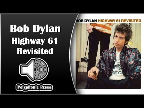 Bob Dylan - Highway 61 Revisited [Classic Album Review]