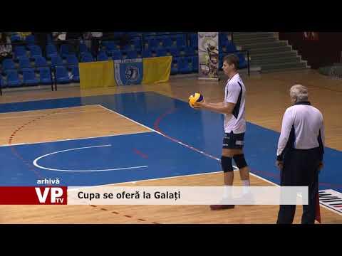 Cupa se oferă la Galați