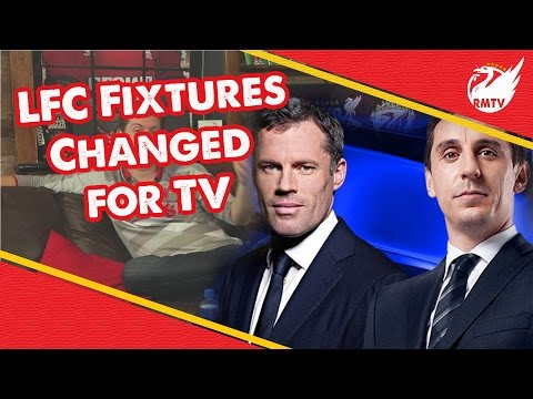 Liverpool Fixtures Changed For TV | LFC News Update