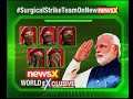 NewsX World Exclusive: Surgical Strike heroes speak 1st time on cam - Video