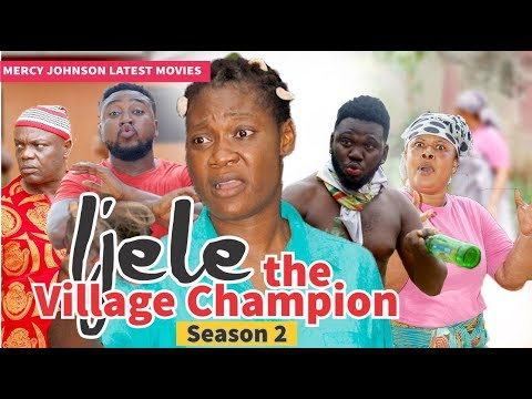 IJELE THE VILLAGE CHAMPION 2 (MERCY JOHNSON) - 2019 LATEST NIGERIAN NOLLYWOOD MOVIES