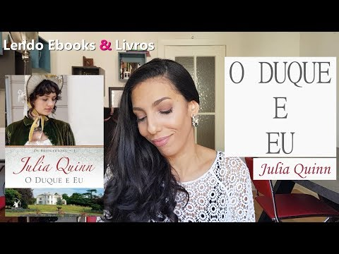 """Resenha de """"O Duque e Eu"""" Julia Quinn"""