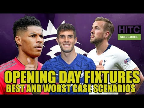 Every Premier League Club's Best And Worst Case Opening Day Scenarios
