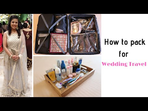 Tips To Pack Suitcase For wedding Functions | Travel Packing For Indian Wedding