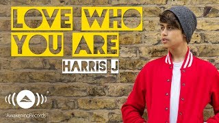 Video Harris J - Love Who You Are | Official Audio MP3, 3GP, MP4, WEBM, AVI, FLV November 2017