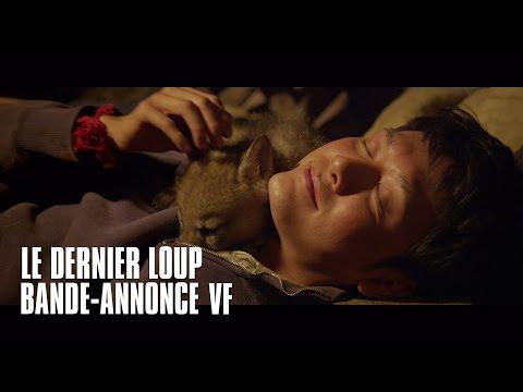 Le Dernier Loup ( VF )