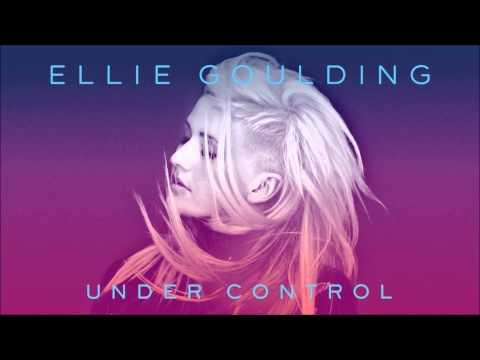 Ellie Goulding - Under Control
