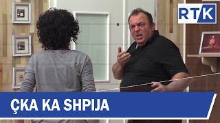 Çka ka Shpija - Episodi 12 Sezoni IV 22.01.2018