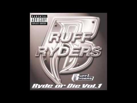 Ruff Ryders - Kiss Of Death feat. Jadakiss - Ryde Or Die Volume 1