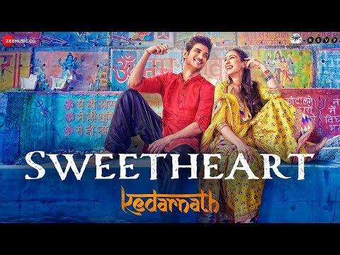 Kedarnath | Sweetheart | Sushant Singh | Sara Ali Khan | Dev Negi | Amit Trivedi | Amitabh B