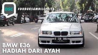 Video Duduk Sambil Cerita: BMW E36 Hadiah Dari Ayah - Episode 8 MP3, 3GP, MP4, WEBM, AVI, FLV Mei 2018