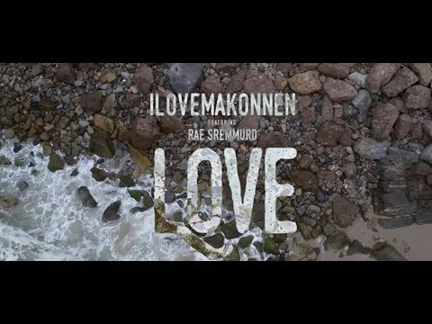iLoveMakonnen Ft. Rae Sremmurd - Love