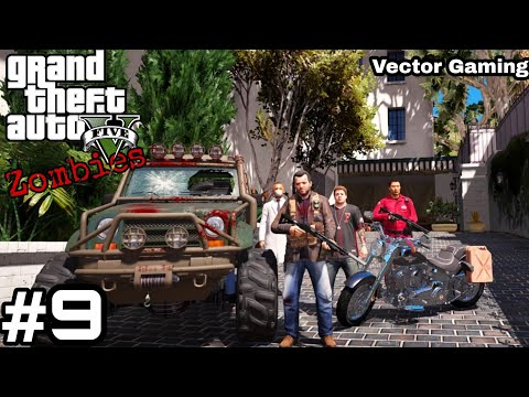 GTA 5 : Zombie Apocalypse Episode 9|| GTA 5 Gameplay In Hindi ||
