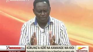Ĩmwe kwa ĩmwe na Kamande wa Kioi thutha wake gũkorwo arĩ mũrwaru narĩu nĩaracokeria Ngai ngatho amu nĩahonete na...