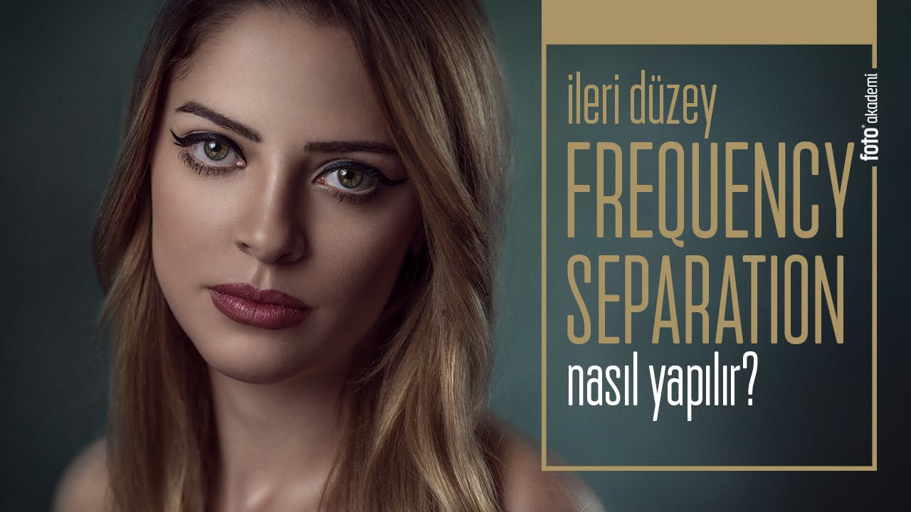 "Photoshop'ta ""Frequency Separation"" Uzmanı Olun!"