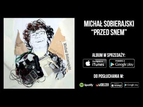 Michał Sobierajski - Śniłem lyrics