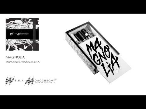W.E.N.A. - Magnolia lyrics