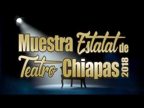 Muestra Estatal de Teatro Chiapas 2018