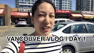 VANCOUVER VLOG  DAY 1