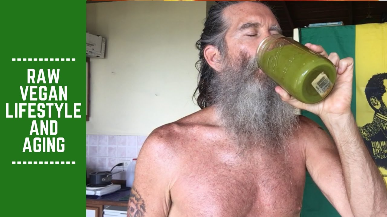 Raw Vegan Lifestyle and Aging