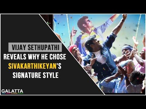 Vijay-Sethupathi-reveals-why-he-chose-Sivakarthikeyans-signature-style