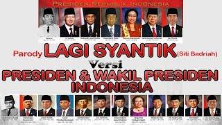 Video Parody LAGI SYANTIK | PRESIDEN & WAKIL PRESIDEN | Siti Badriiah MP3, 3GP, MP4, WEBM, AVI, FLV April 2019