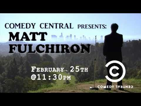 Comedy Central Presents: Matt Fulchiron   Feb 25th 2011