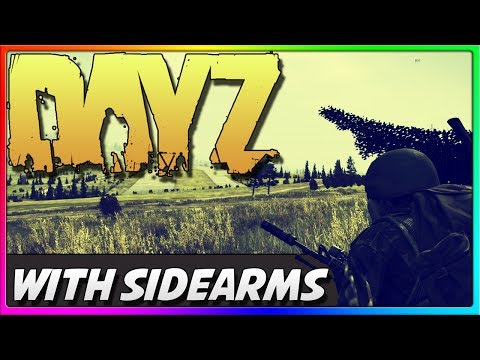 SideArms, Deluxe 4, and G18's Epic Raid! (DayZ Standalone)