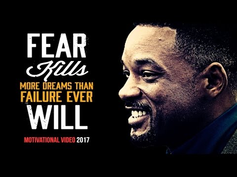 DON'T LET FEAR KILL YOUR DREAMS - Best Motivational Videos Compilation