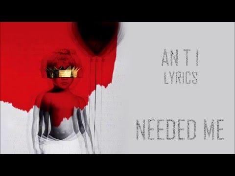 Rihanna - NEEDED ME (Lyric Video)
