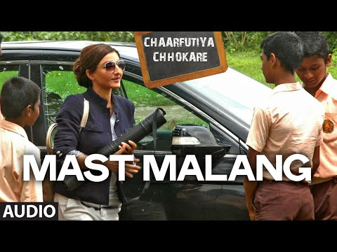 Exclusive: Mast Malang Full Audio Song - Chaarfutiya...