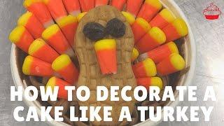 How to Decorate a Cake Like a Turkey
