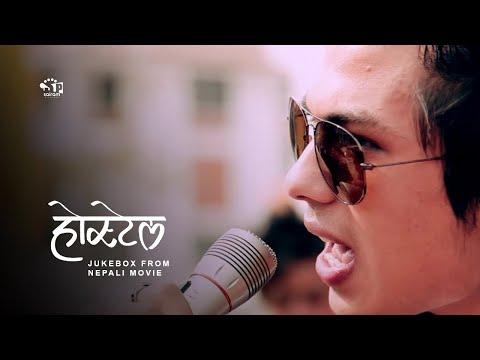 (Nepali Movie Hostel Jukebox Ft. Anmol Kc - Duration: 17 minutes.)